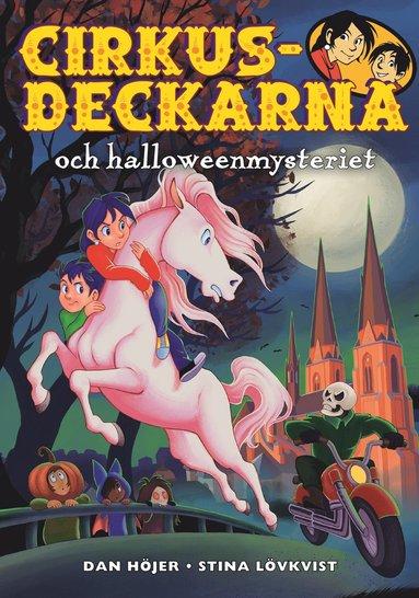 bokomslag Cirkusdeckarna och halloweenmysteriet