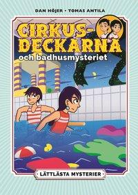 bokomslag Lättlästa mysterier: Cirkusdeckarna och badhusmysteriet