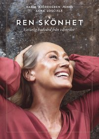 bokomslag Ren skönhet : naturlig hudvård från växtriket