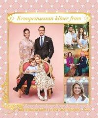 bokomslag Vår kungafamilj i fest och vardag 2020. Kronprinsessan kliver fram