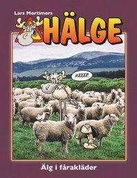 bokomslag Hälge. Älg i fårakläder