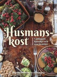 bokomslag Husmanskost : lättlagade klassiker och nya favoriter