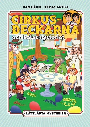 bokomslag Lättlästa mysterier: Cirkusdeckarna och kalasmysteriet