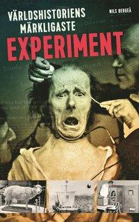 bokomslag Världshistoriens märkligaste experiment