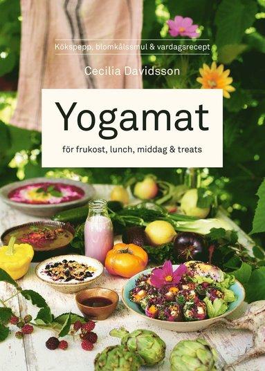 bokomslag Yogamat : för frukost, lunch, middag & treats