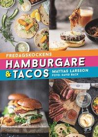bokomslag Fredagskockens hamburgare och tacos