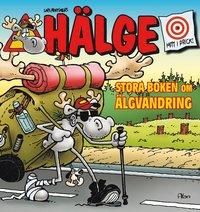 bokomslag Hälge : stora boken om älgvandring