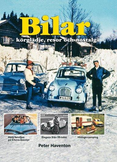 bokomslag Bilar : körglädje, resor och nostalgi