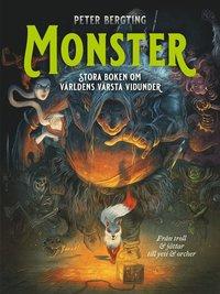 bokomslag Monster : stora boken om världens värsta vidunder : Från troll och jättar till yeti och orcher