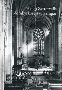 bokomslag Helgo Zettervalls domkyrkorestaureringar