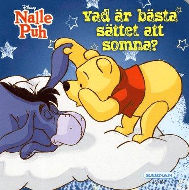 bokomslag Nalle Puh. Vad är bästa sättet att somna?