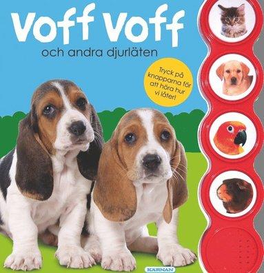 bokomslag Voff voff och andra djurläten