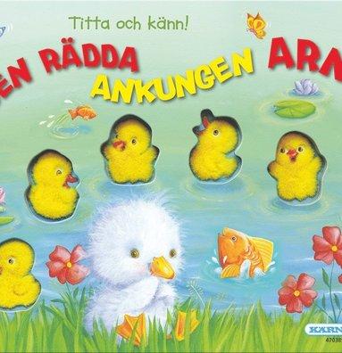 bokomslag Titta och känn : den rädda ankungen Arne