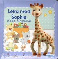 bokomslag Leka med Sophie - en peka- och kännbok