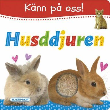 bokomslag Känn på oss! Husdjuren