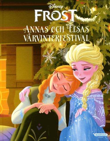 bokomslag Frost. Annas och Elsas vårvinterfestival
