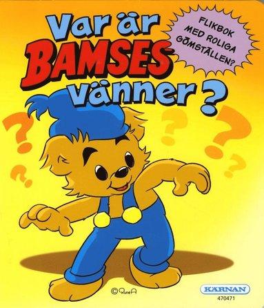 bokomslag Var är Bamses vänner?