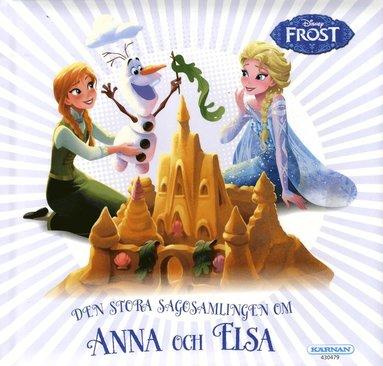 bokomslag Den stora sagosamlingen om Anna och Elsa