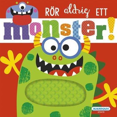 bokomslag Rör aldrig ett monster