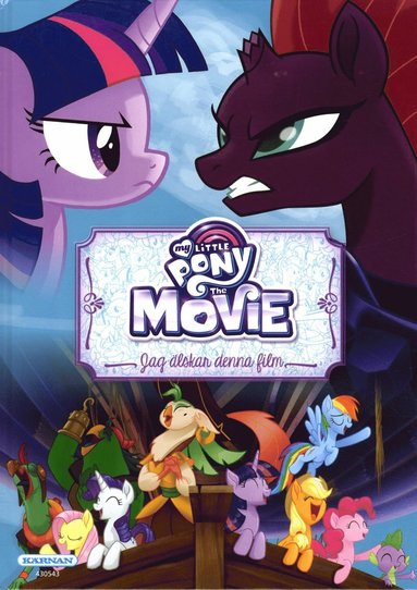 bokomslag My Little Pony. The movie : jag älskar denna film