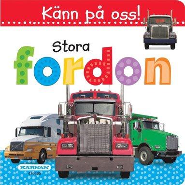 bokomslag Känn på oss! Stora fordon