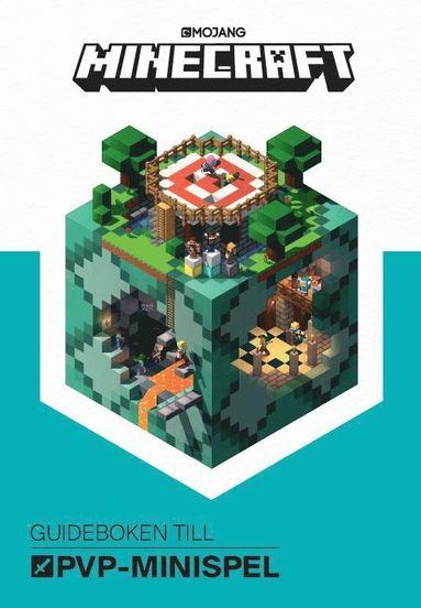 bokomslag Minecraft : guideboken till PvP Minispel