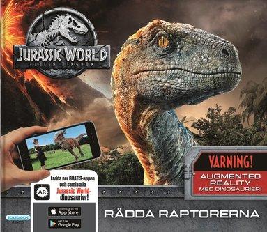 bokomslag Jurassic World Fallen Kingdom : Rädda raptorerna