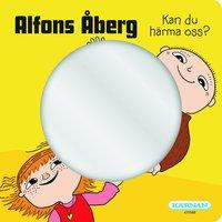 bokomslag Alfons Åberg spegelbok - Kan du härma oss?