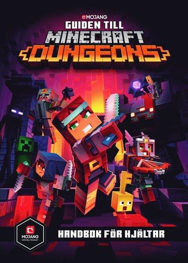 bokomslag Minecraft. Guidboken till Dungeons