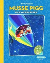 bokomslag Musse Pigg och månraketen