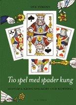 bokomslag Tio spel med spader kung