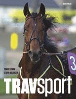 bokomslag Travsport : allt om hästarna, loppen och spelet