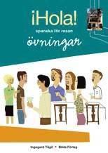 bokomslag Hola! - spanska för resan : övningsbok