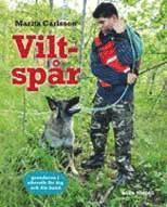 bokomslag Viltspår : grunderna i eftersök för dig och din hund