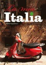bokomslag La mia Italia