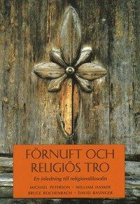 bokomslag Förnuft och religiös tro : En inledning till religionsfilosofin
