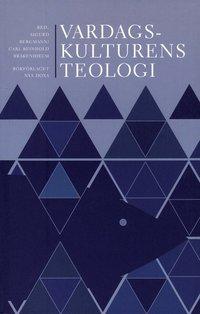 bokomslag Vardagskulturens teologi