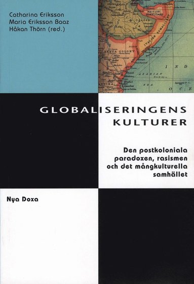 bokomslag Globaliseringens kulturer : Postkolonialism, rasism och kulturell identitet