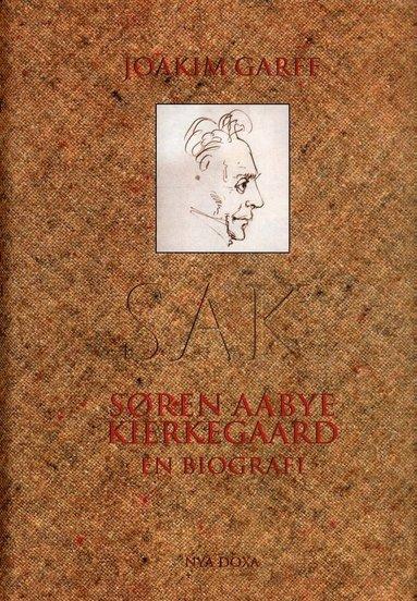 bokomslag Søren Aabye Kierkegaard : En biografi