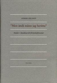 bokomslag Men ändå måste jag berätta : Studier i skandinavisk förintelselitteratur