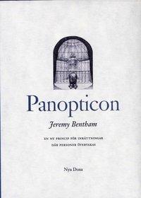 bokomslag Panopticon : En ny princip för inrättningar där personer