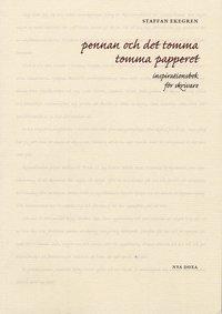 bokomslag Pennan och det tomma tomma papperet : inspirationsbok för skrivare