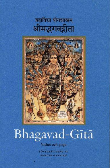 bokomslag Bhagavad-Gita : vishet och yoga