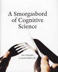 bokomslag A Smorgasbord of Cognitive Science
