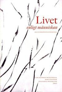 bokomslag Livet enligt människan : om livåskådningsforskning
