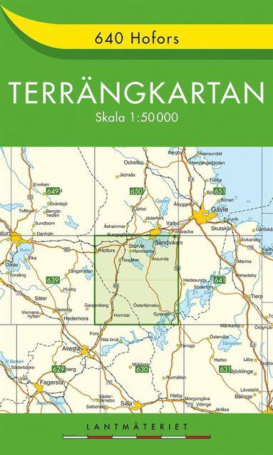 bokomslag 640 Hofors Terrängkartan : 1:50000
