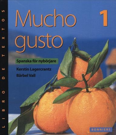 bokomslag Mucho gusto 1 Textboken