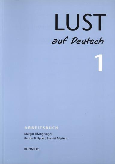 bokomslag Lust auf Deutsch 1 Arbetsbok
