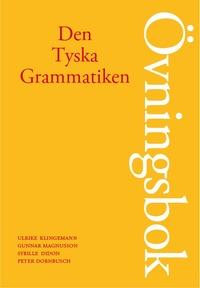 bokomslag Den tyska grammatiken övningsbok
