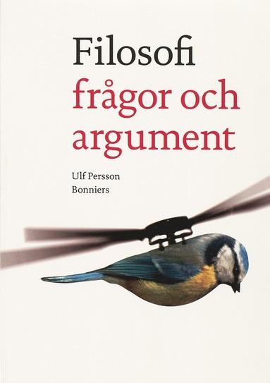 bokomslag Filosofi frågor och argument